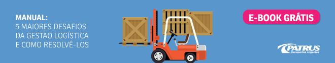 CTA_Patrus_Manual 5 maiores desafios da gestão logística e como resolvê-los_final